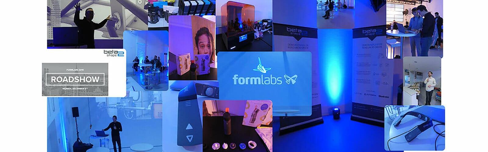 Formlabs Roadshow München 2019 bei Beta2Shape collage